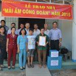 Tặng nhà Mái ấm Công đoàn cho công nhân NT Bến Củi (Cao su Tây Ninh)