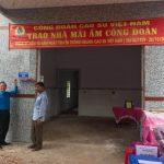 Cao su Bà Rịa – Kampong Thom trao nhà Mái ấm Công đoàn
