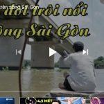 Phận đời trôi nổi trên sông Sài Gòn