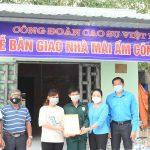 Công đoàn Cao su Dầu Tiếng trao nhà Mái ấm Công đoàn cho người lao động