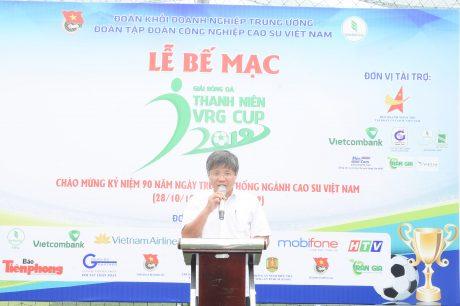 Phhaát biểu tại lễ bế mạc Đống chí Trần Công Kha - Phó bí thư Đảng ủy, Phó TGĐ VRG đáng giá rất cao vế giải đấu